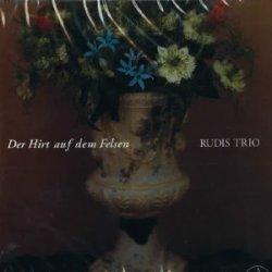 画像1: Der Hirt auf dem Flsen/RUDIS TRIO